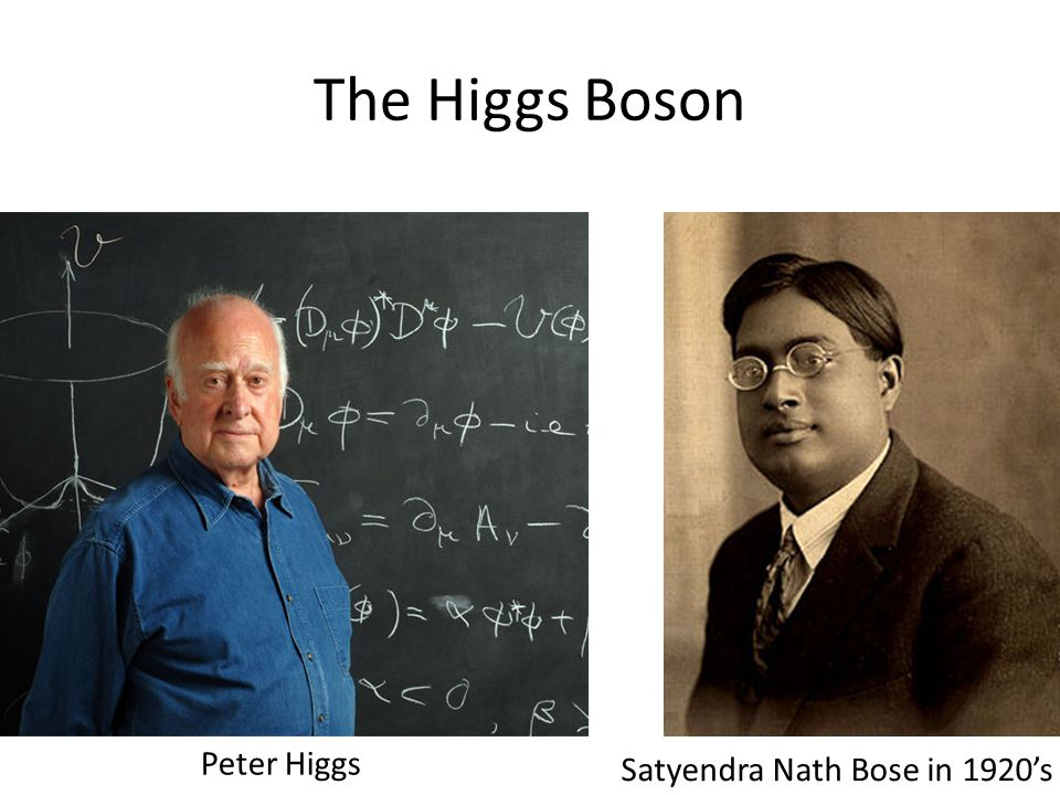 How can we confirm the existence of the Higgs.