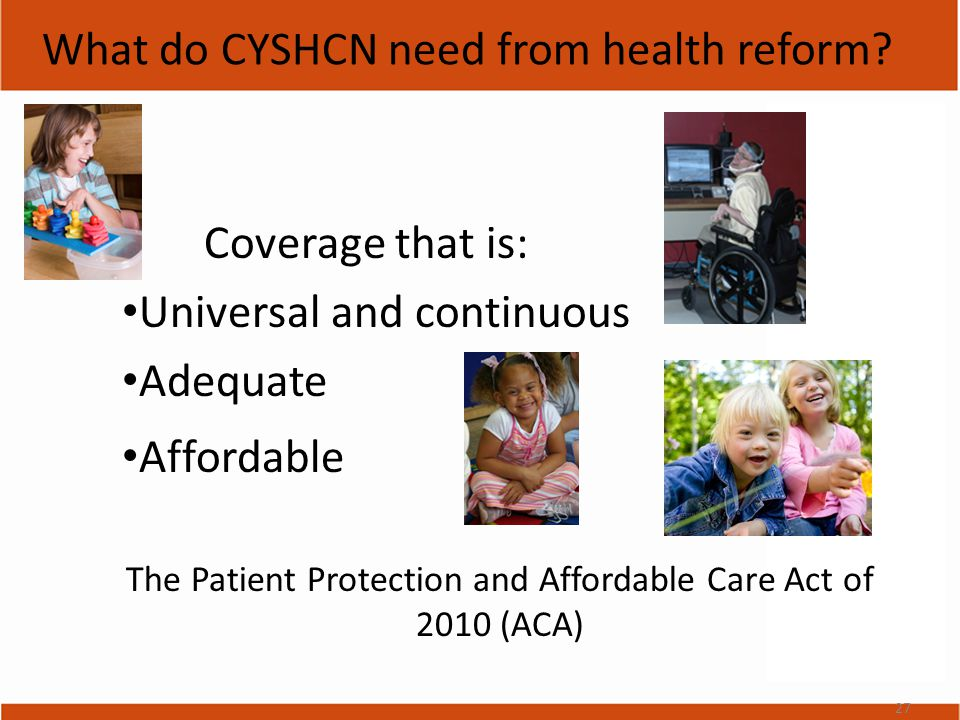 What do CYSHCN need from health reform.