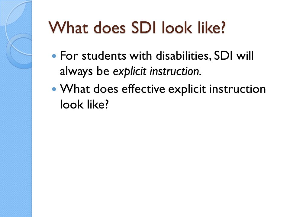 Introduction of Lesson The teacher checks that students with disabilities understand objective accurately.