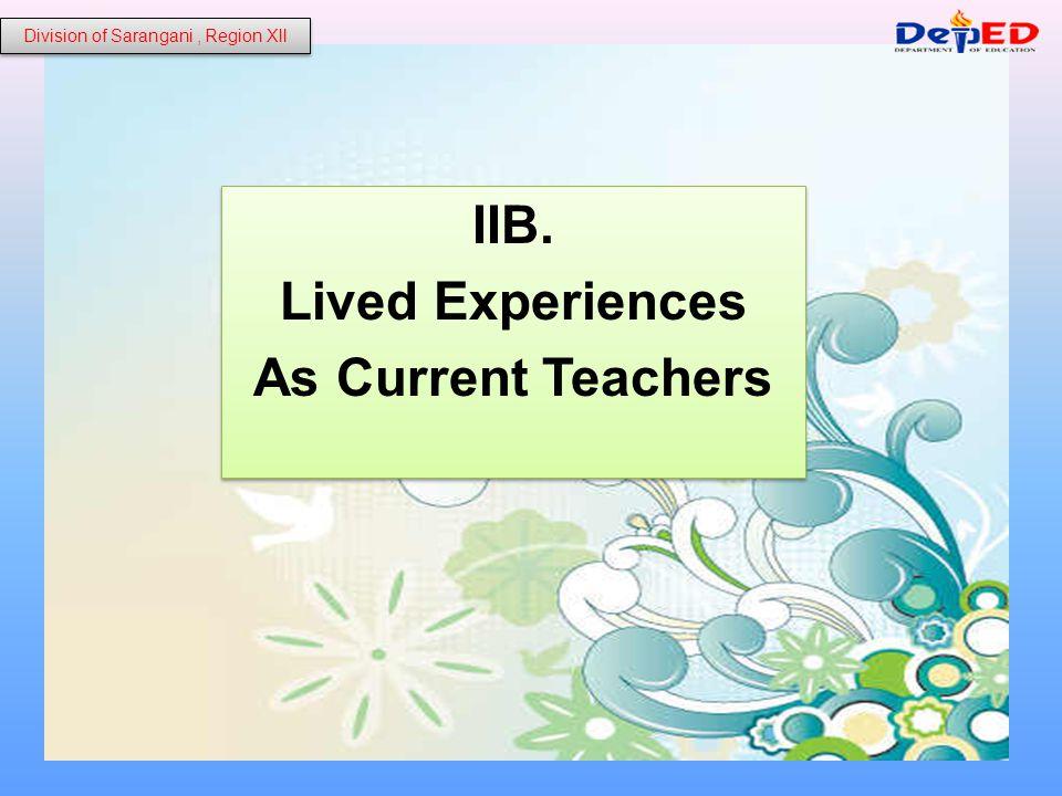 B1. Personal Experiences: Division of Sarangani, Region Xll