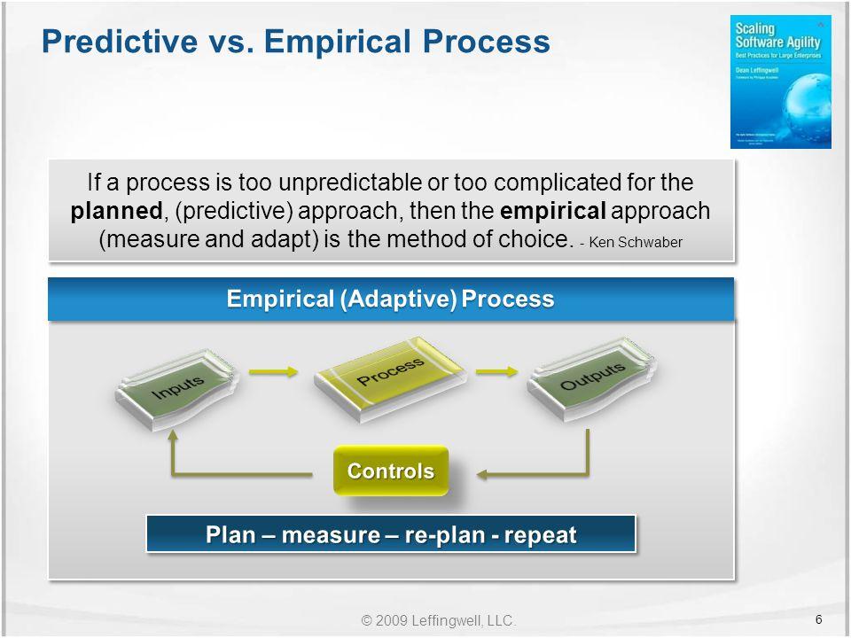 © 2009 Leffingwell, LLC. Predictive vs.