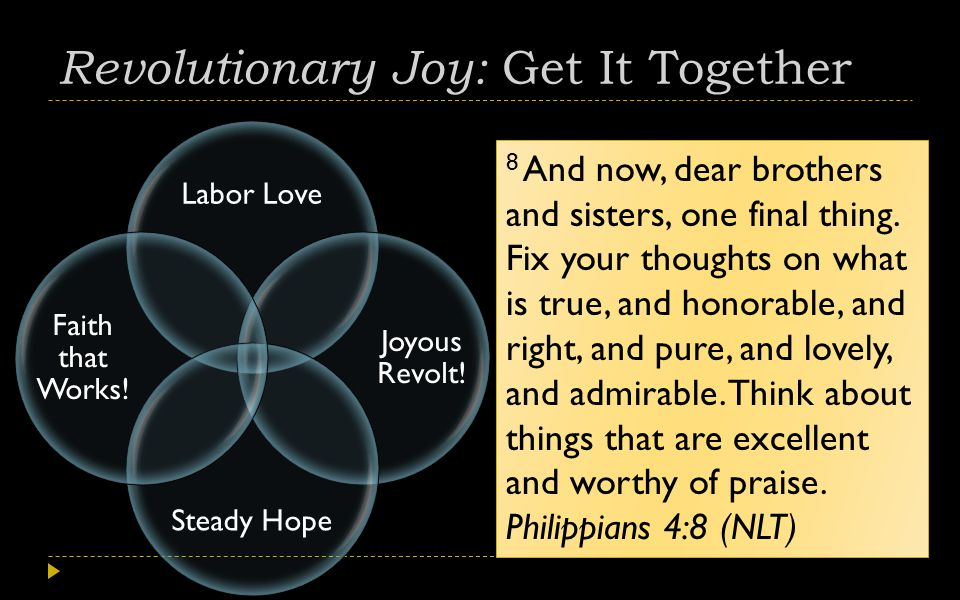 Revolutionary Joy: Get It Together Labor Love Joyous Revolt.