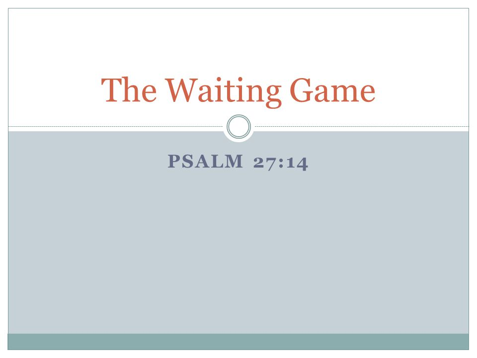 The Waiting Game A – Asking Lk.