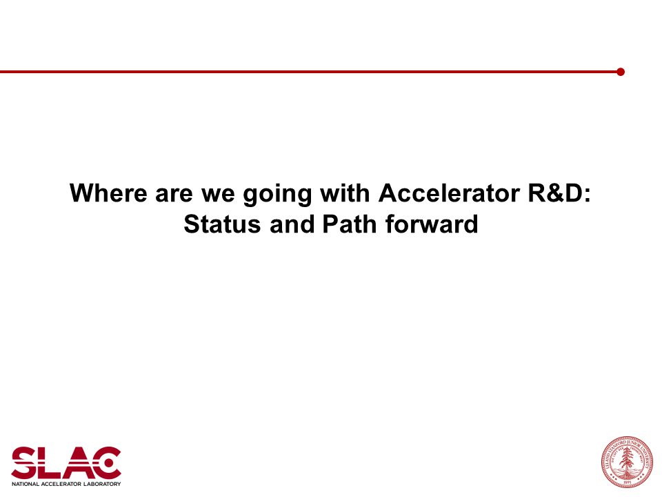Where are we going with Accelerator R&D: Status and Path forward