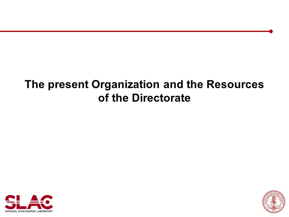 The present Organization and the Resources of the Directorate