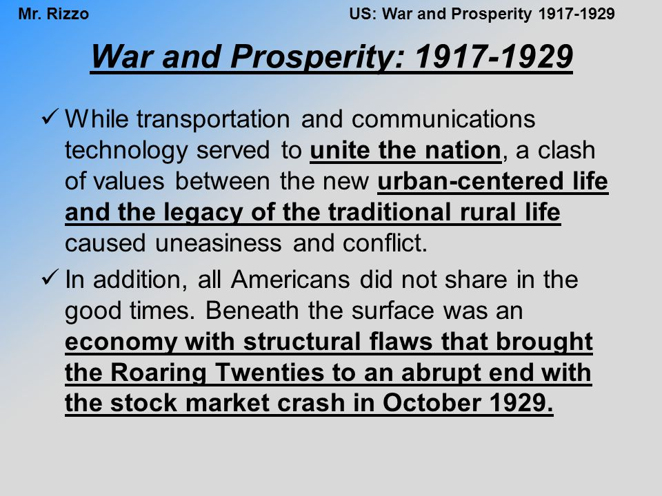 Mr.RizzoUS: War and Prosperity 1917-1929 Threats to Civil Liberties Some 560 aliens were deported.