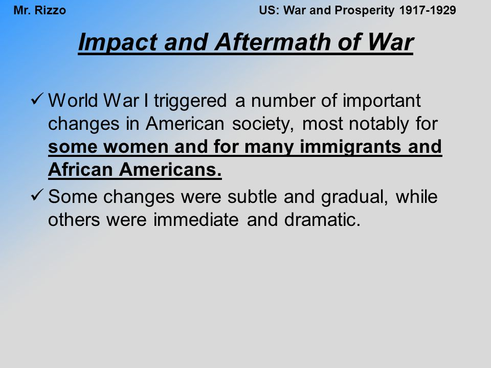Mr.RizzoUS: War and Prosperity 1917-1929 Shifting Cultural Values Edward K.