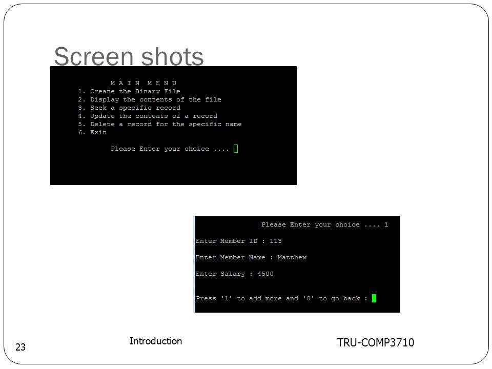Screen shots TRU-COMP3710 Introduction 23
