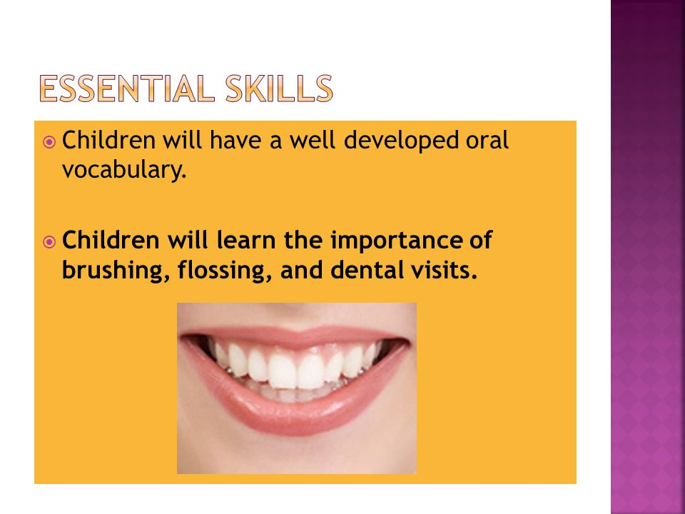  Children will have a well developed oral vocabulary.