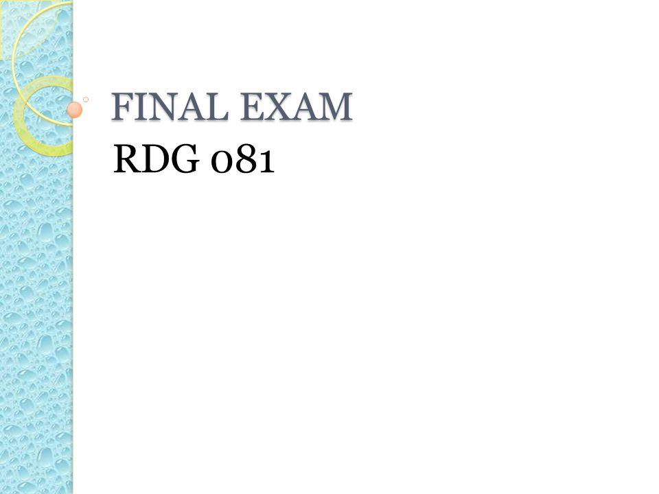 FINAL EXAM RDG 081