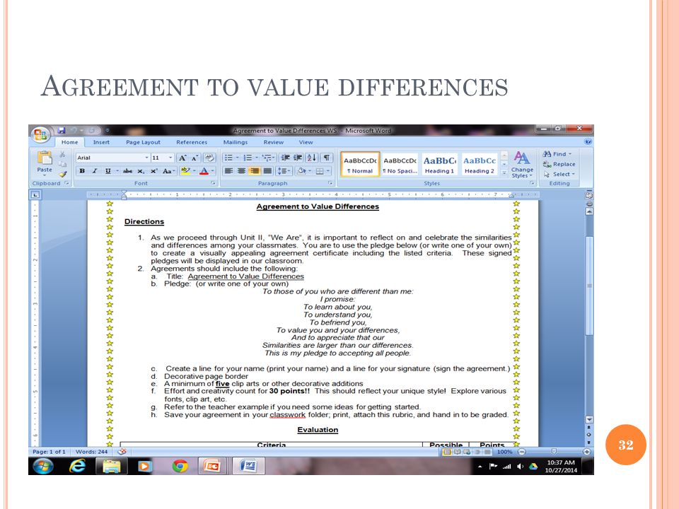 A GREEMENT TO VALUE DIFFERENCES 32