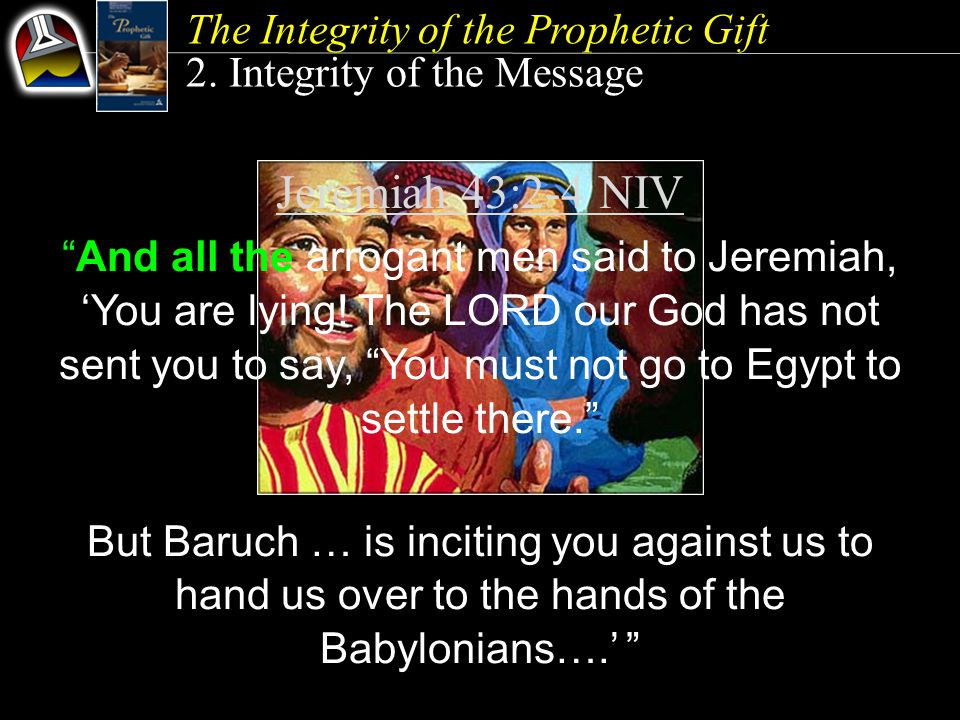 The Integrity of the Prophetic Gift 2.
