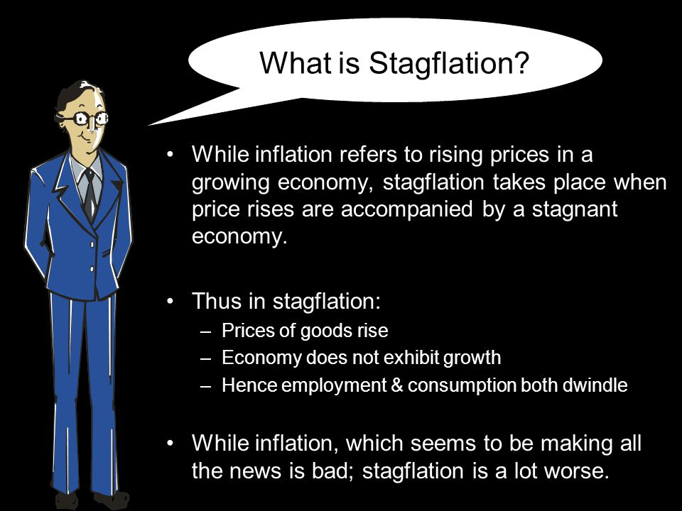 What is Stagflation.