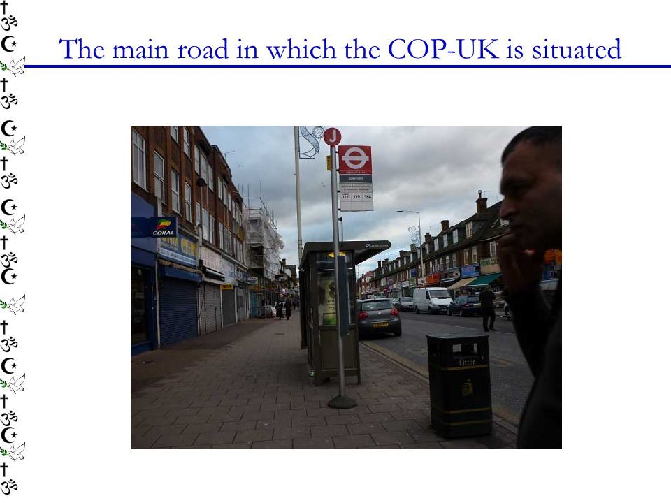 The main road in which the COP-UK is situated