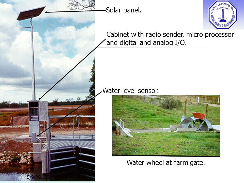Water wheel at farm gate. Water level sensor. Solar panel. Cabinet with radio sender, micro processor and digital and analog I/O. 5/9/2015