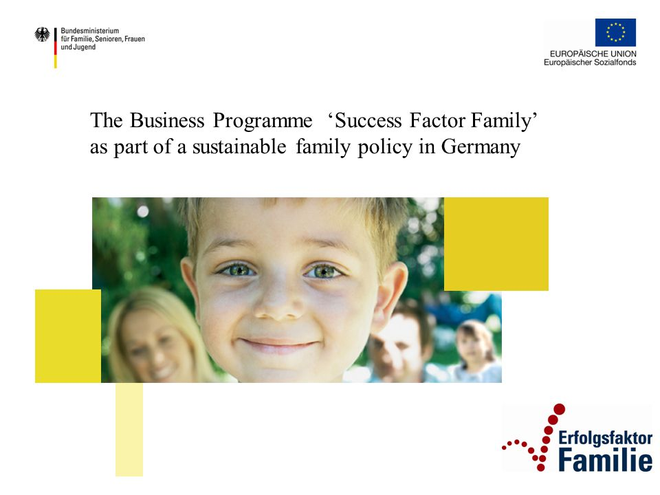 The Business Programme 'Success Factor Family' as part of a sustainable family policy in Germany