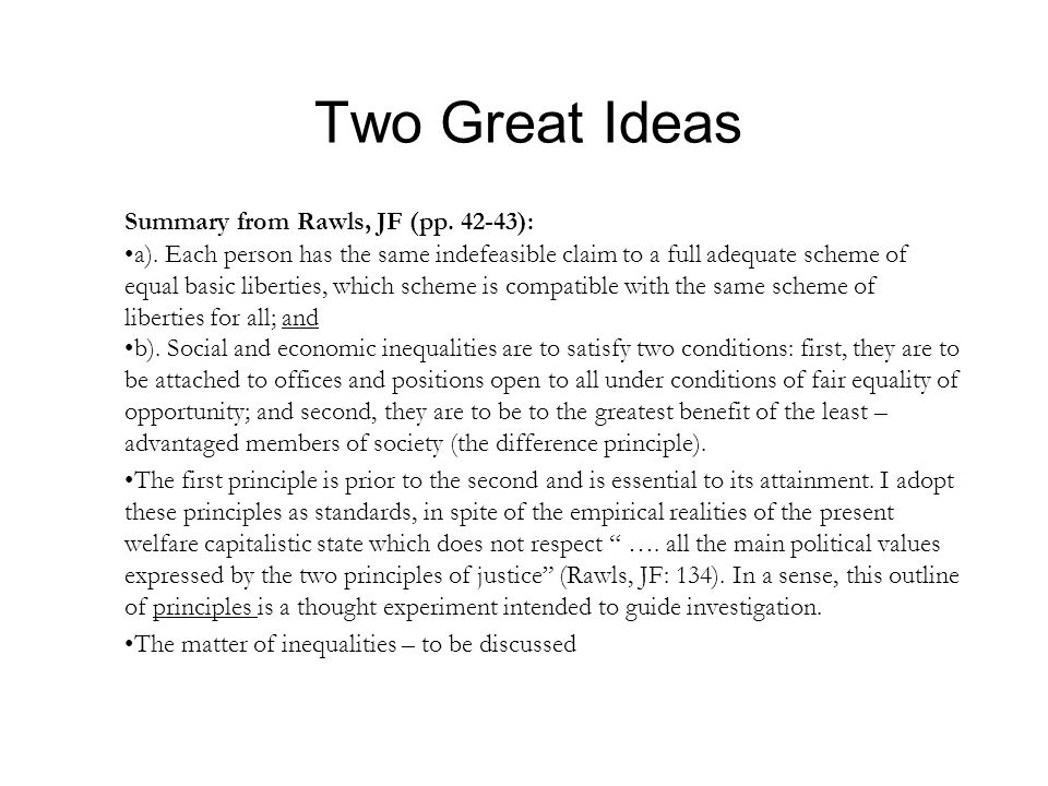 Two Great Ideas Summary from Rawls, JF (pp. 42-43): a).