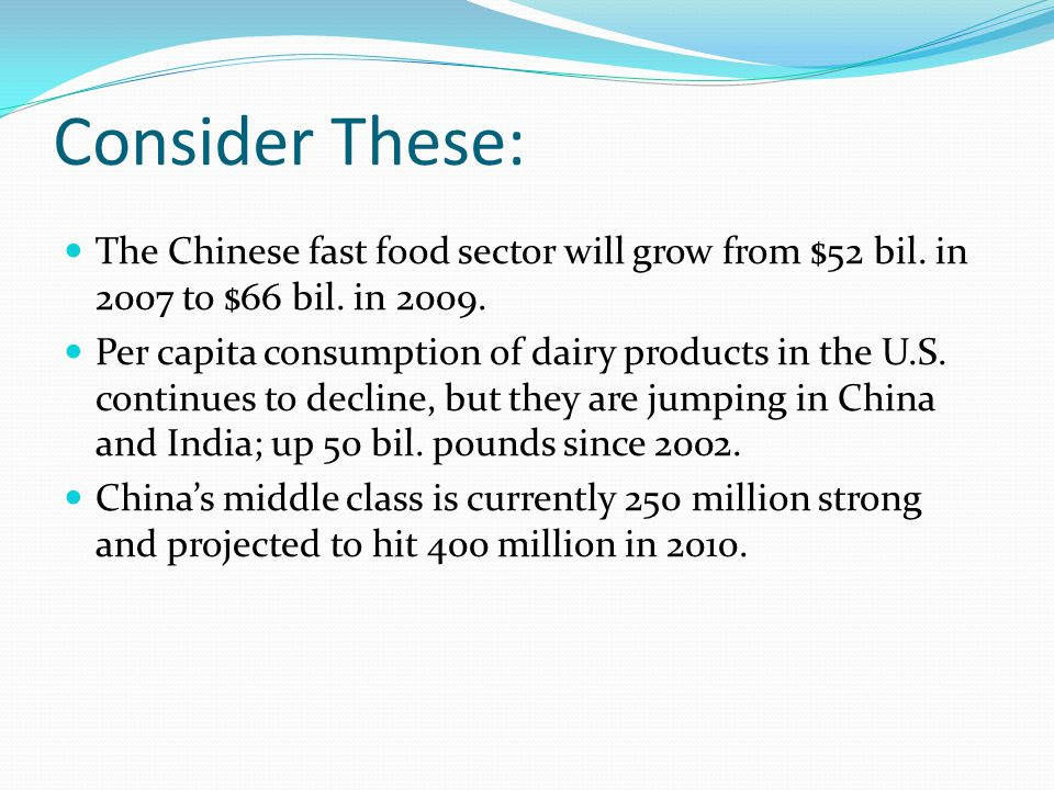 Consider These: The Chinese fast food sector will grow from $52 bil.