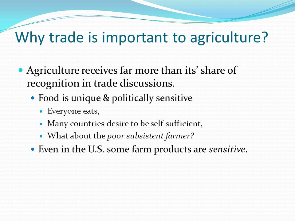 Why trade is important to agriculture.