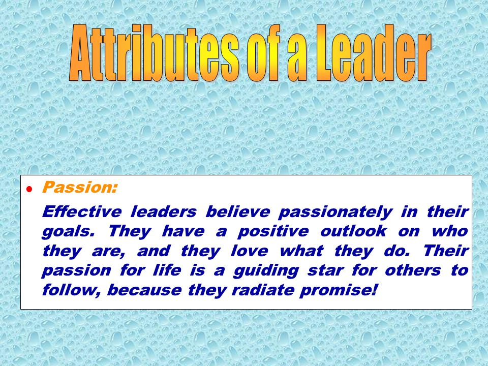 Integrity: Because they know who they are, effective leaders are also aware of their weaknesses.