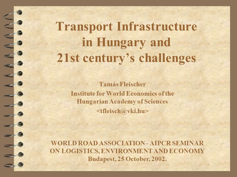 Source: OTAB Database Remarks on interregional corridors (III) Structural change missed in Hungary The main road network of Hungary