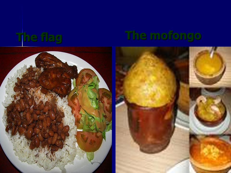 The flag The mofongo