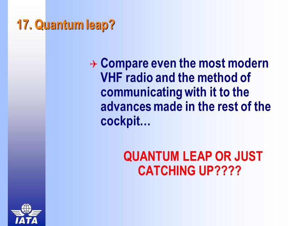17. Quantum leap.