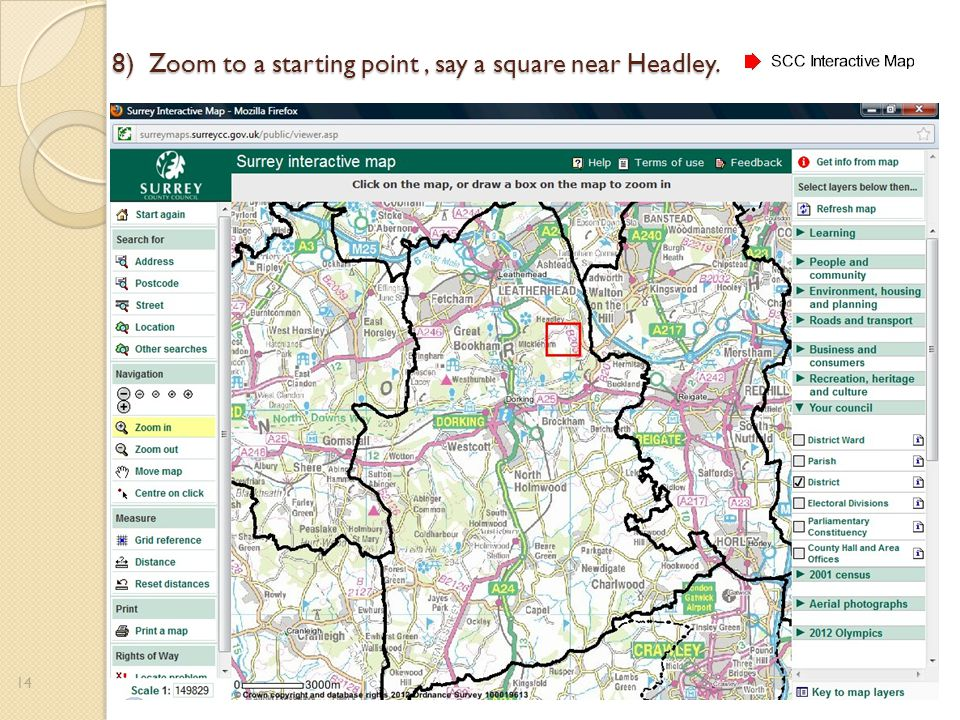 8) Zoom to a starting point, say a square near Headley. 14