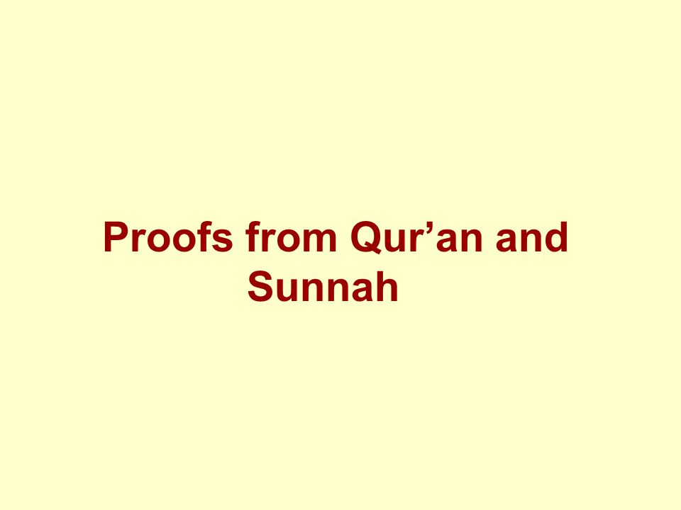 Proofs from Qur'an and Sunnah