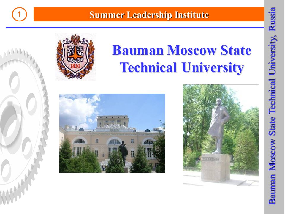 Summer Leadership Institute 1 Bauman Moscow State Technical University Bauman Moscow State Technical University, Russia Bauman Moscow State Technical University, Russia