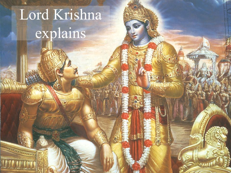 Lord Krishna explains