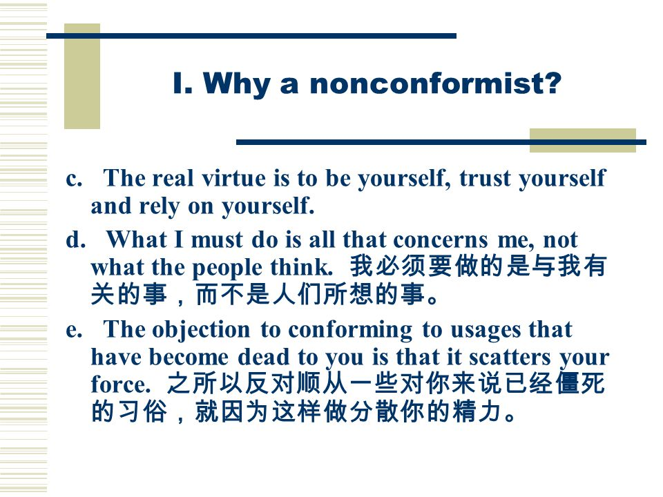 I. Why a nonconformist. c.