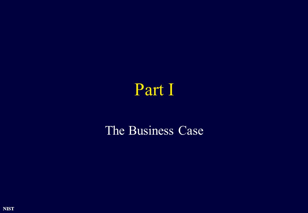 NIST Part I The Business Case