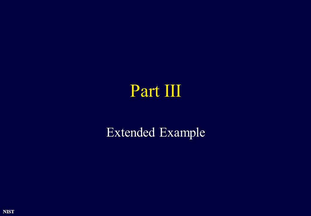 NIST Part III Extended Example