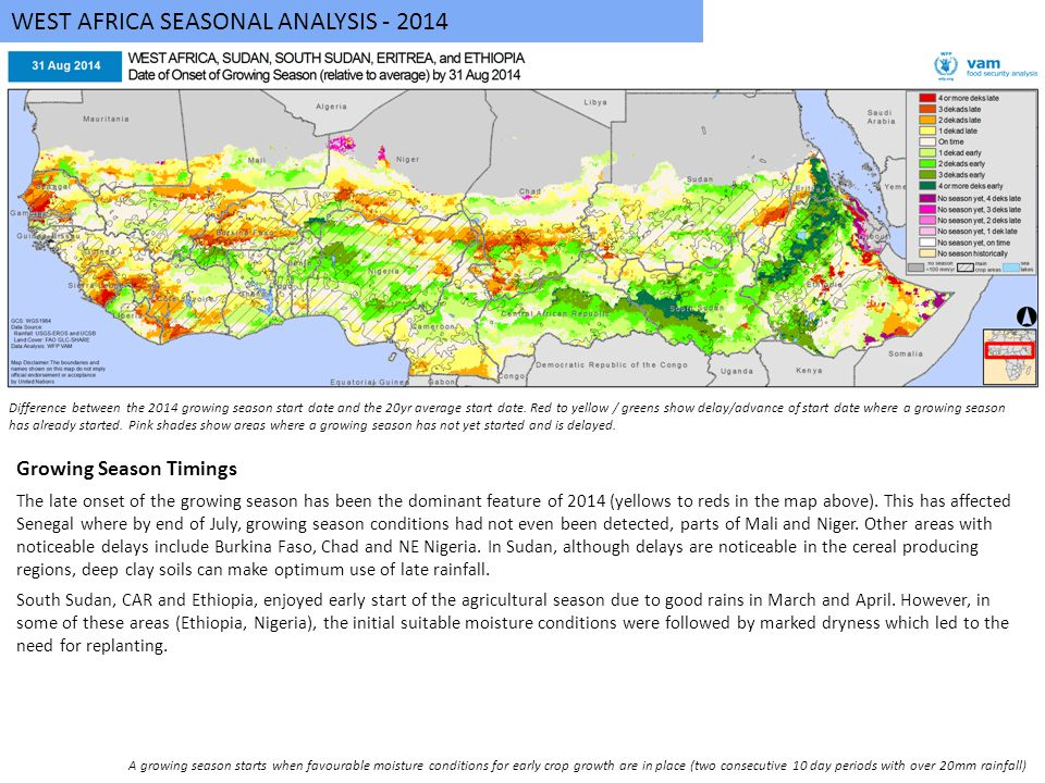 WEST AFRICA SEASONAL ANALYSIS - 2014 Growing Season Timings The late onset of the growing season has been the dominant feature of 2014 (yellows to reds in the map above).