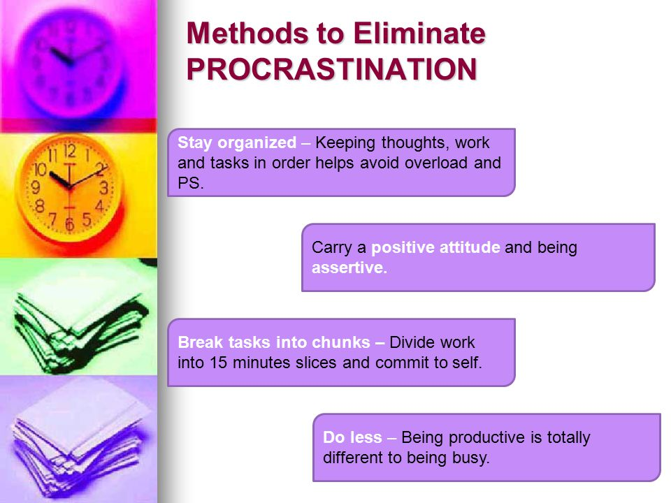 Methods to Eliminate PROCRASTINATION.