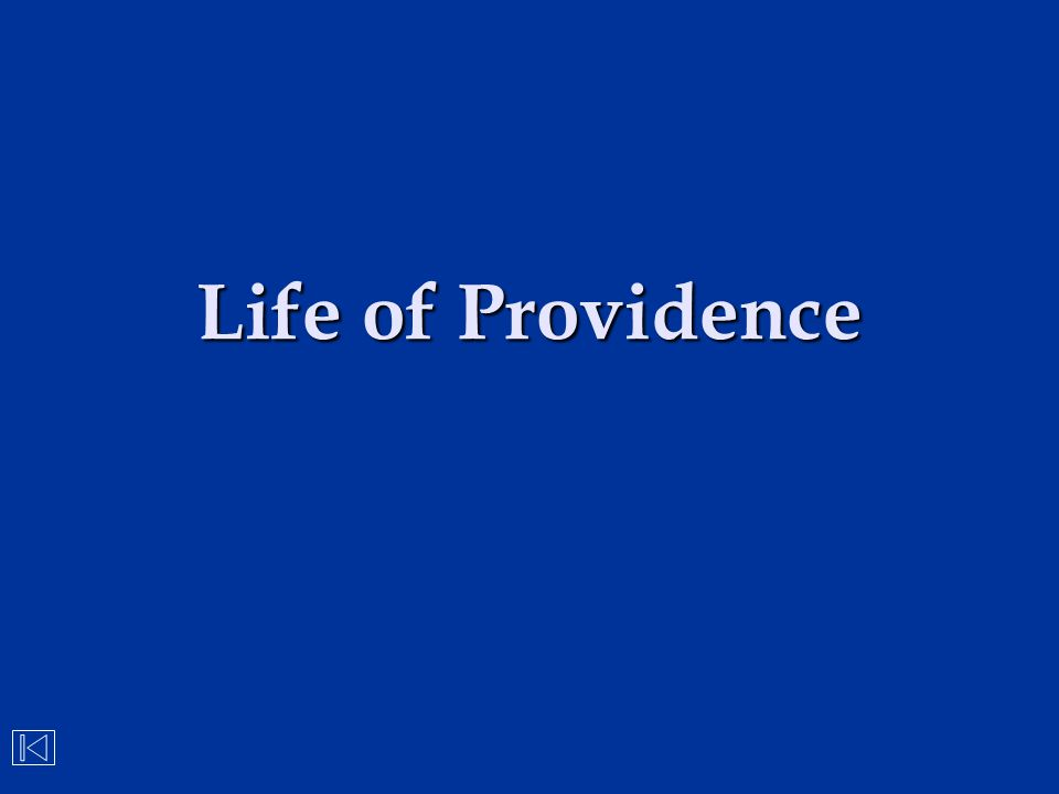 Life of Providence