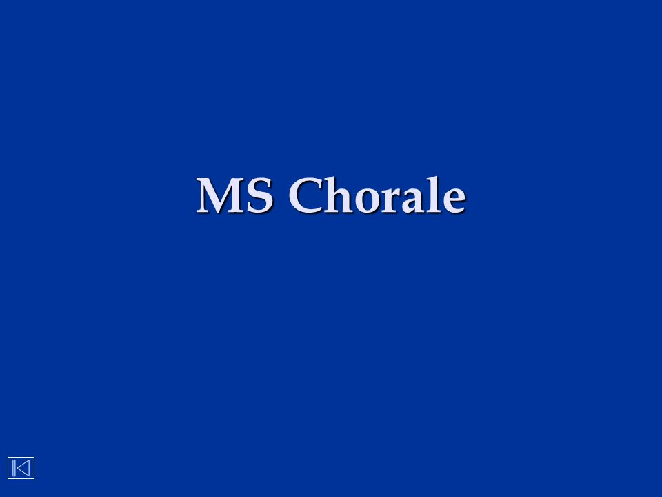 MS Chorale