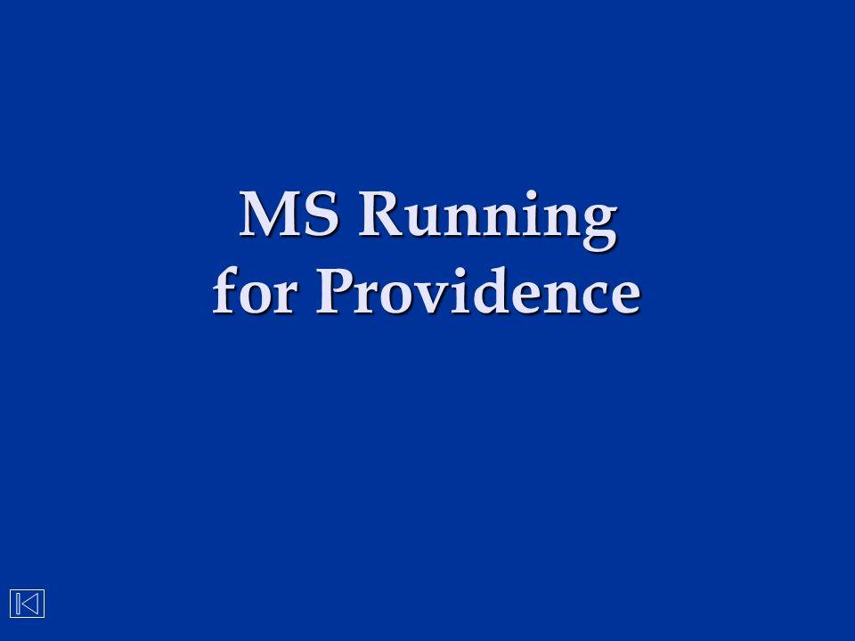 MS Running for Providence