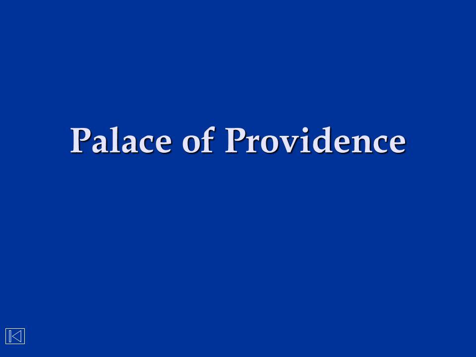 Palace of Providence