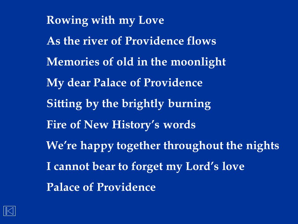 Rowing with my Love As the river of Providence flows Memories of old in the moonlight My dear Palace of Providence Sitting by the brightly burning Fir
