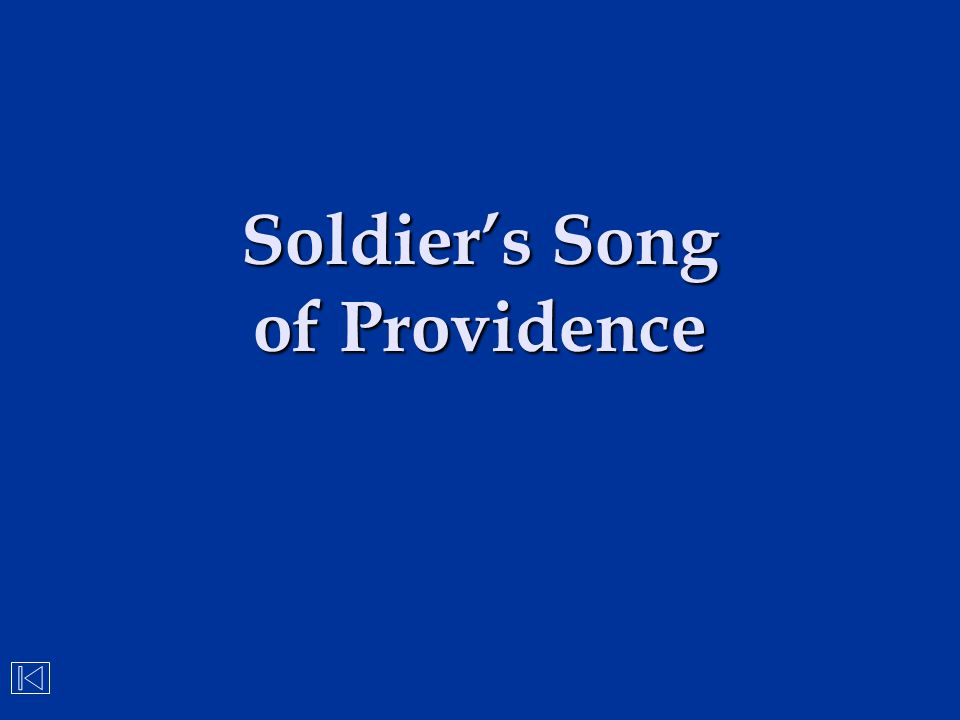 Soldier's Song of Providence