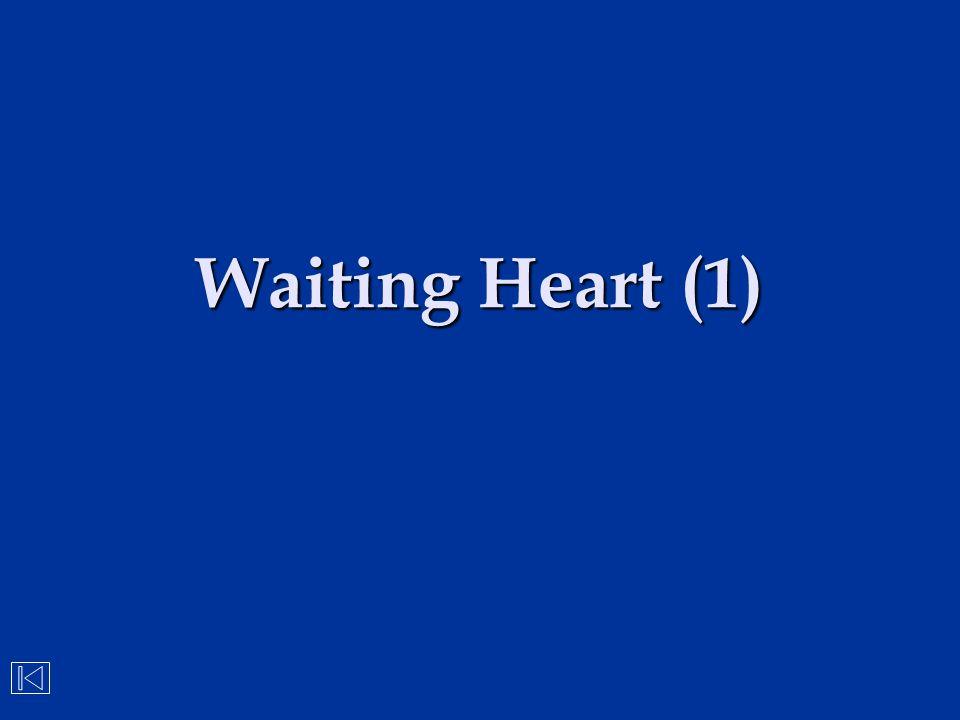 Waiting Heart (1)
