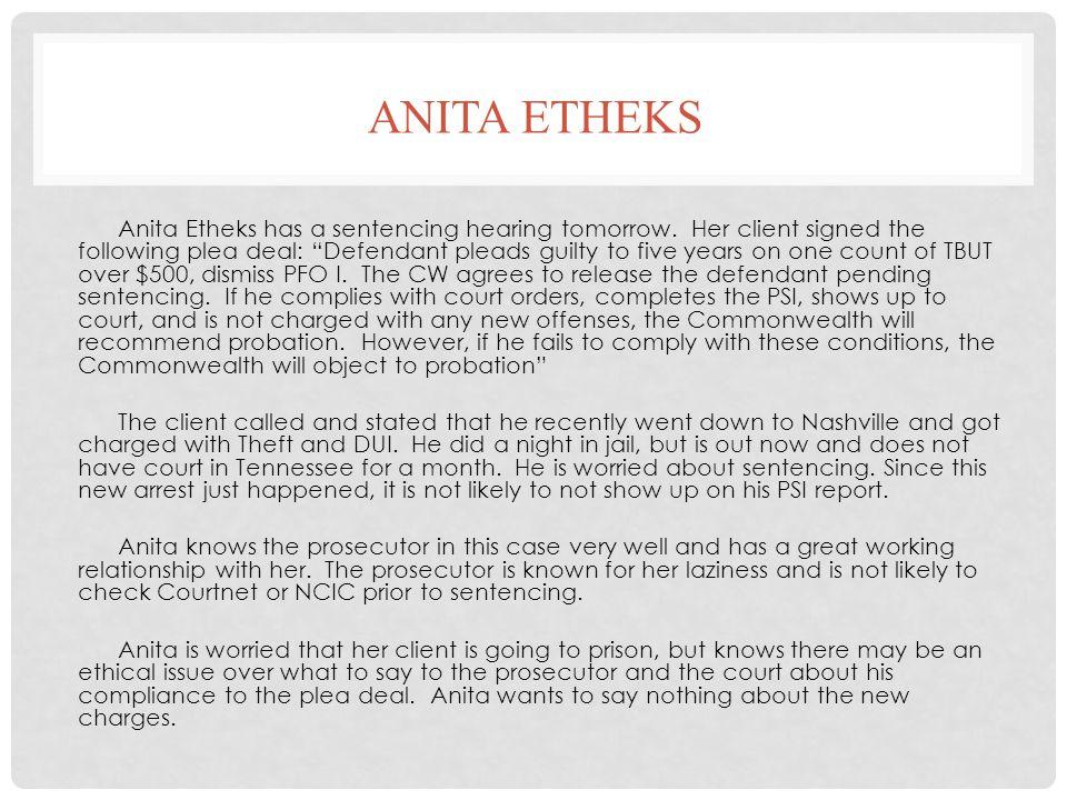 ANITA ETHEKS Anita Etheks has a sentencing hearing tomorrow.