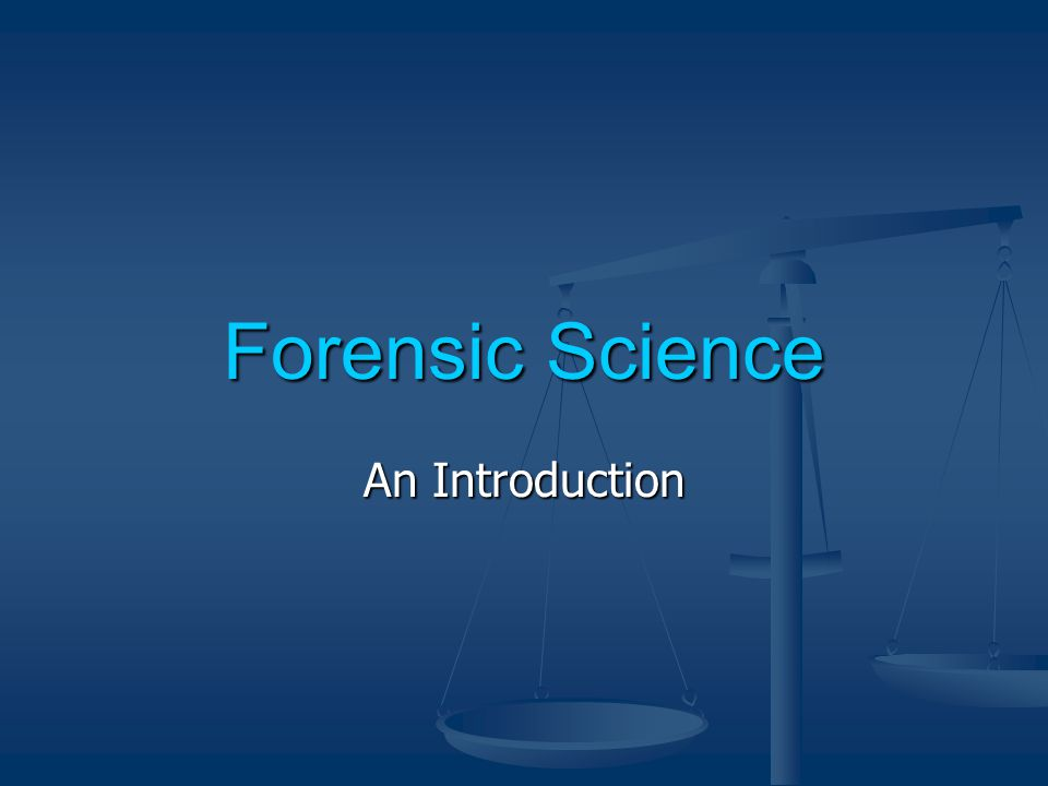 Forensic Science An Introduction