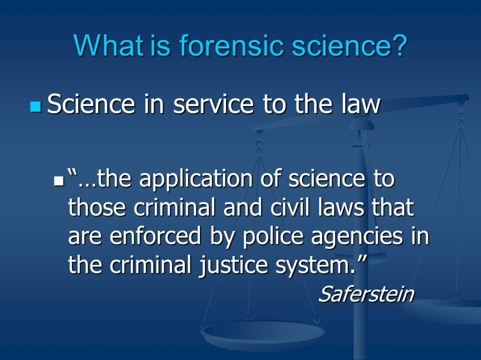 What is forensic science.