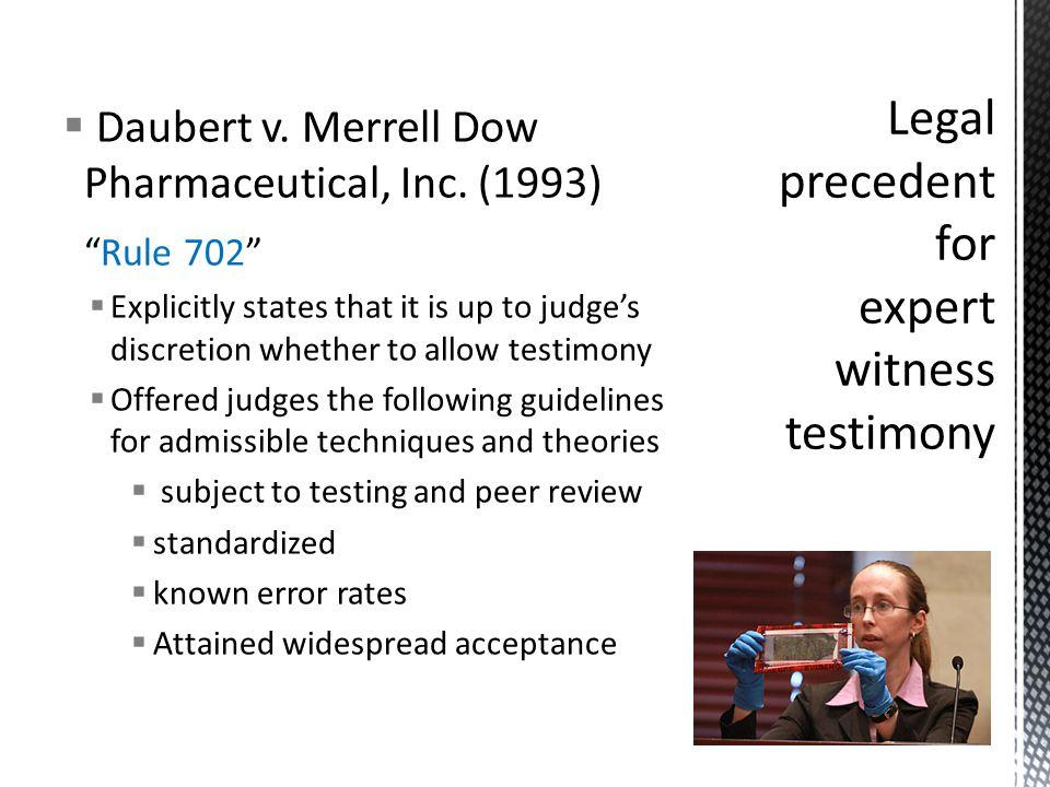  Daubert v. Merrell Dow Pharmaceutical, Inc.