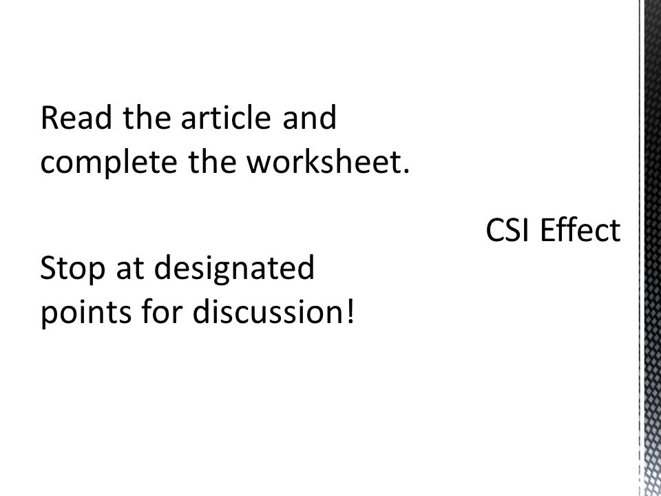 Read the article and complete the worksheet. Stop at designated points for discussion!