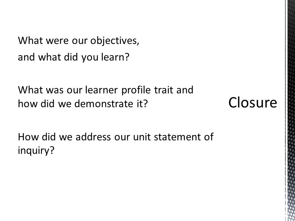 What were our objectives, and what did you learn.
