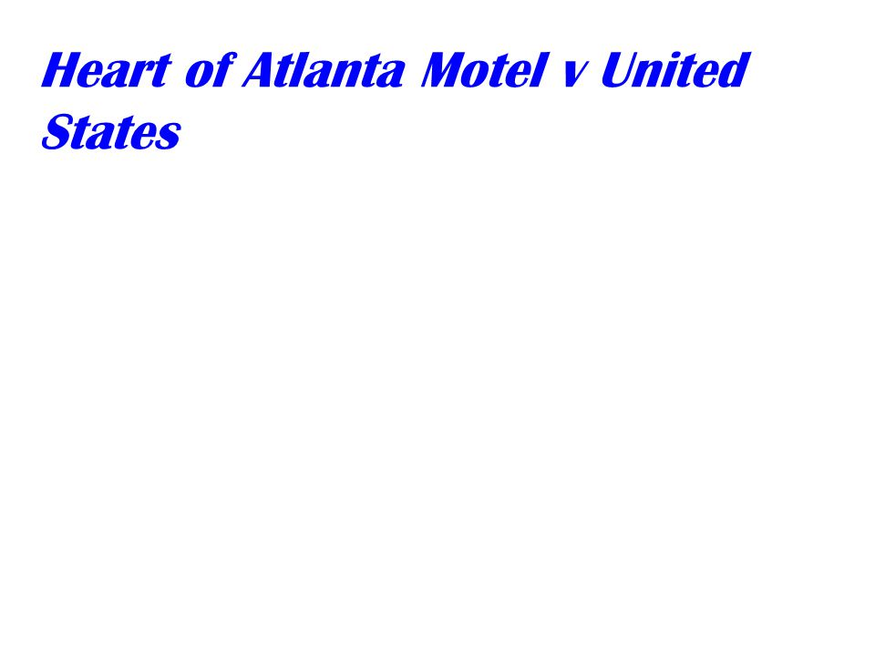 Heart of Atlanta Motel v United States